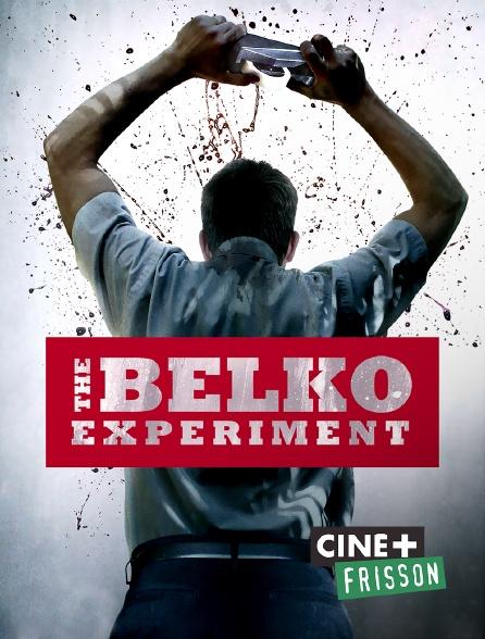 Ciné+ Frisson - The Belko Experiment