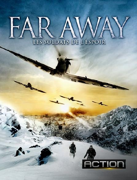 Action - Far Away : les soldats de l'espoir en replay