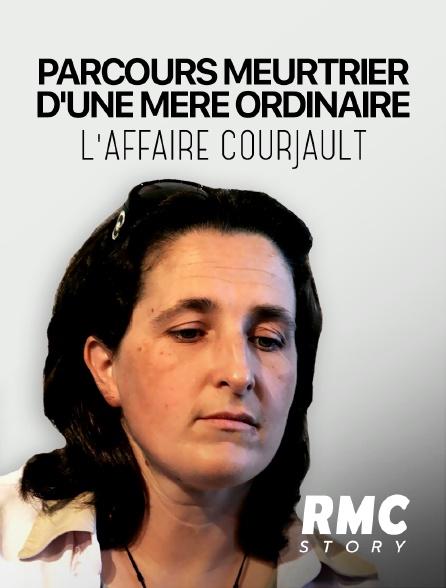 RMC Story - Parcours meurtrier d'une mère ordinaire : l'affaire Courjault