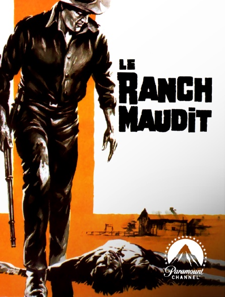 Paramount Channel - Le ranch maudit