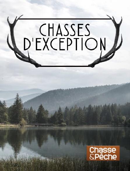 Chasse et pêche - Chasses d'exception