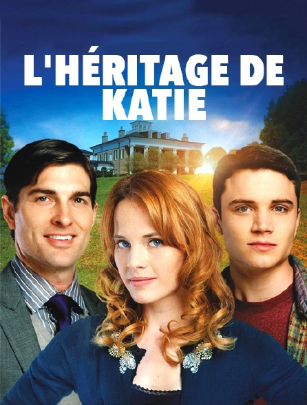L'héritage de Katie