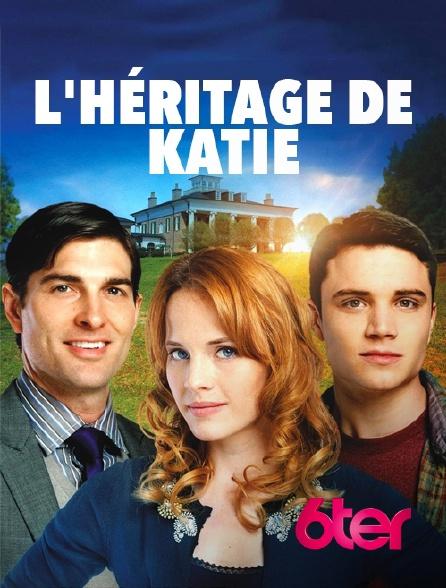 6ter - L'héritage de Katie