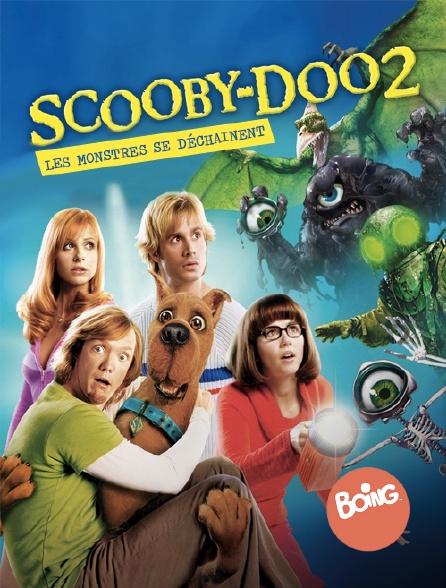 Boing - Scooby Doo 2 : les monstres se déchaînent