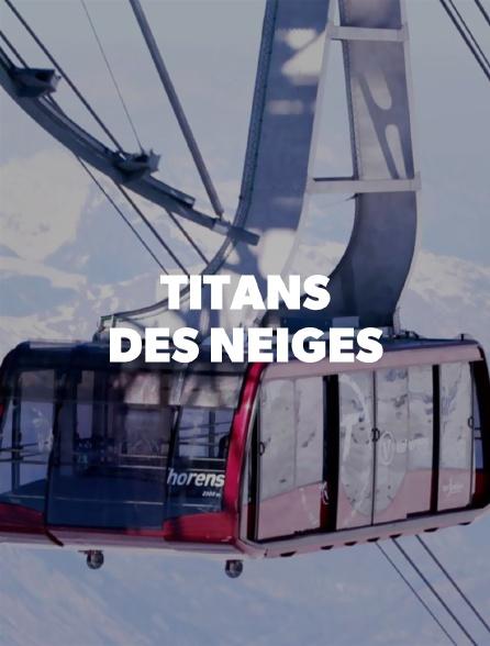 Titans des neiges