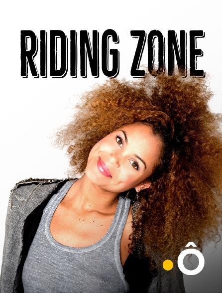 France Ô - Riding Zone
