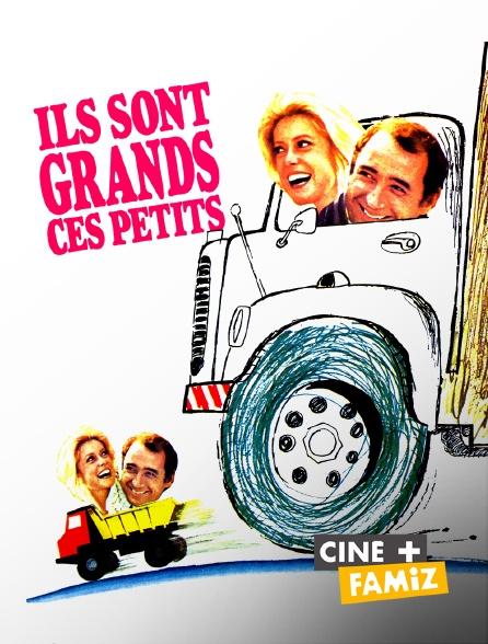Ciné+ Famiz - Ils sont grands ces petits