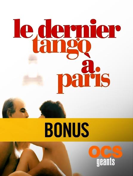 OCS Géants - Dernier tango à Paris : bonus