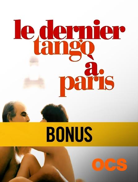 OCS - Dernier tango à Paris : bonus