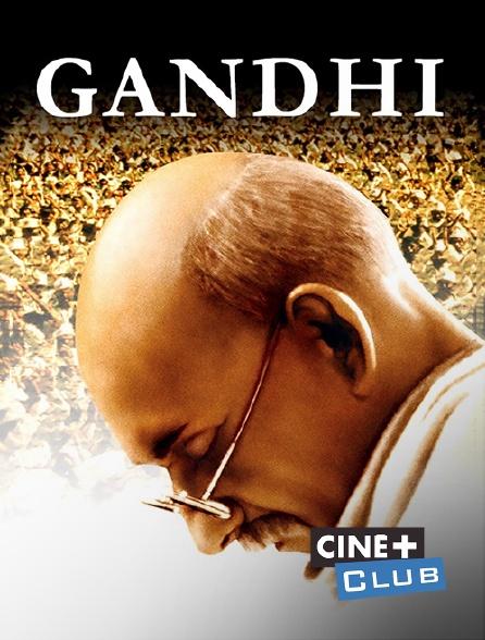 Ciné+ Club - Gandhi