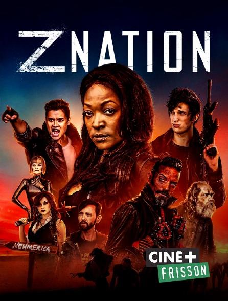 Ciné+ Frisson - Z Nation