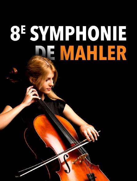 8e Symphonie de Mahler