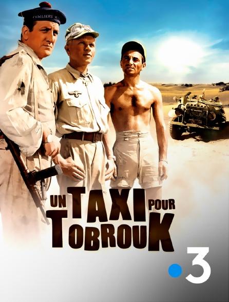 France 3 - Un taxi pour Tobrouk