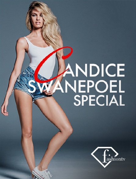 Fashion TV - Candice Swanepoel Special