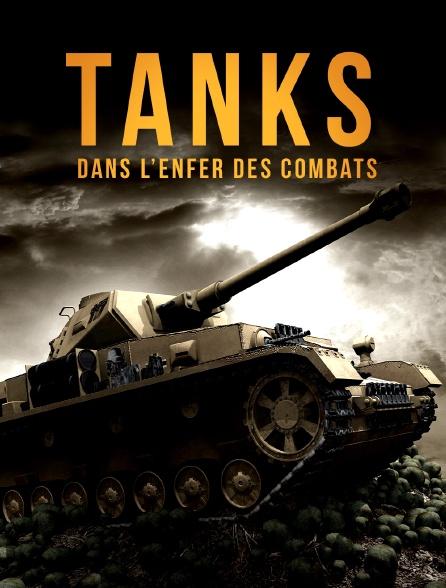 Tanks, dans l'enfer des combats