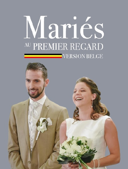 Mariés au premier regard : version belge