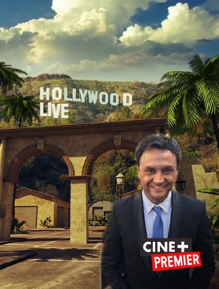 Ciné+ Premier - Hollywood Live