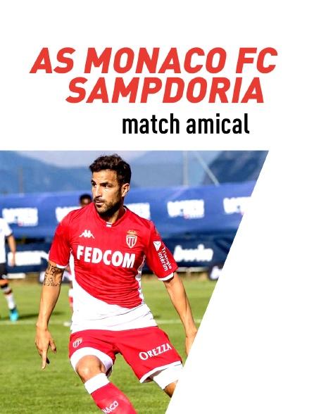 Match amical :Monaco (Fra) / Sampdoria Gênes