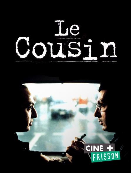 Ciné+ Frisson - Le cousin