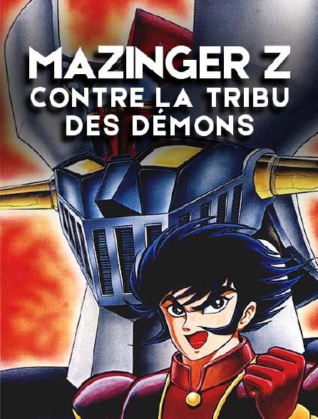 Mazinger Z contre la tribu des démons