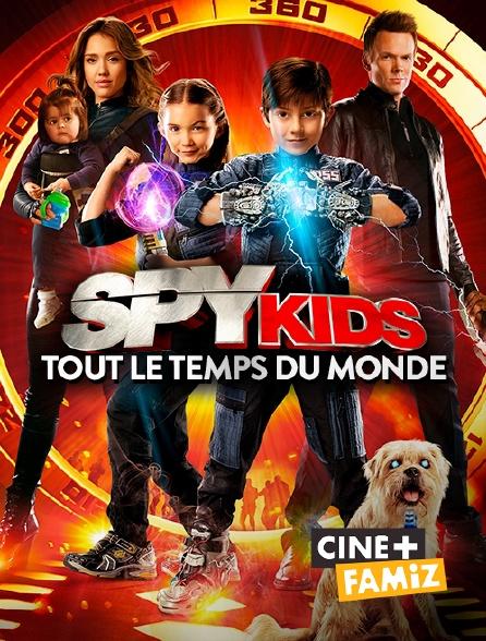 Ciné+ Famiz - Spy Kids 4 : tout le temps du monde
