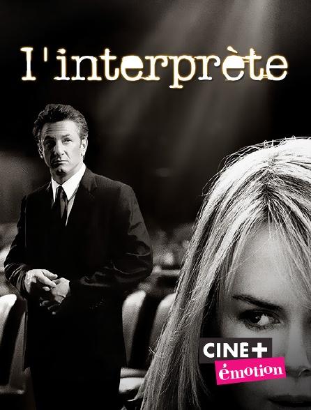 Ciné+ Emotion - L'interprète