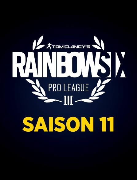 RAINBOW 6 PRO LEAGUE SAISON 11