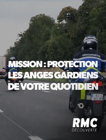 RMC Découverte - Mission : protection, les anges gardiens de votre quotidien