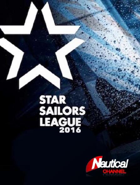 Nautical Channel - Star Sailors League 2016