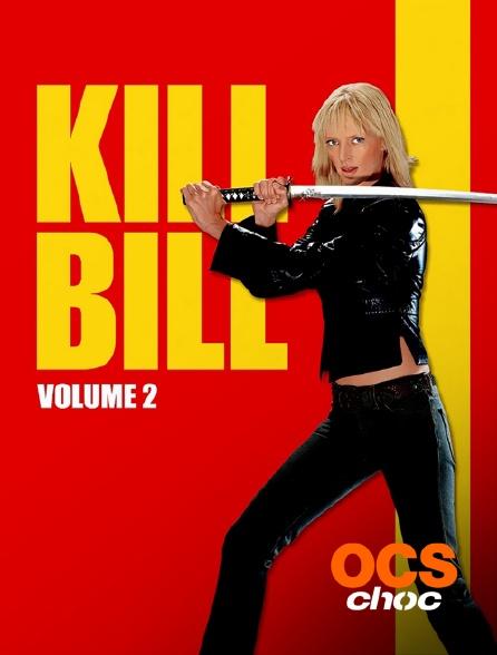 OCS Choc - Kill Bill Volume 2