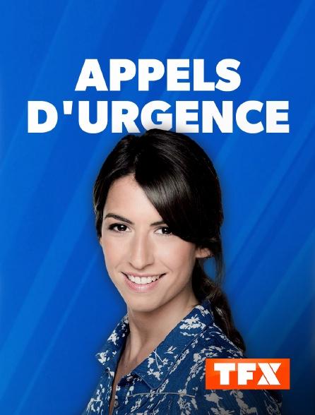TFX - Appels d'urgence