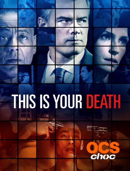 OCS Choc - This Is Your Death