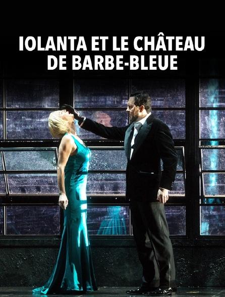 Iolanta et Le Château de Barbe-Bleue