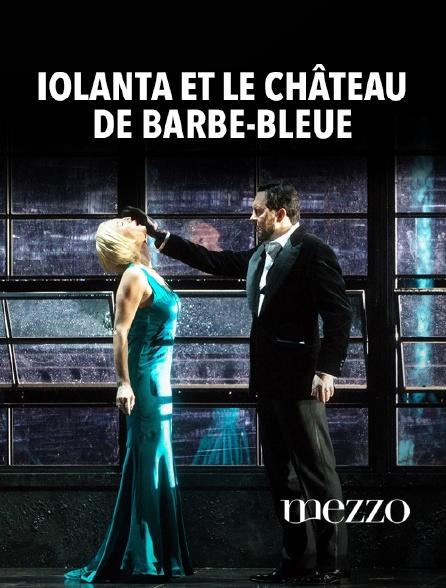 Mezzo - Iolanta et Le Château de Barbe-Bleue