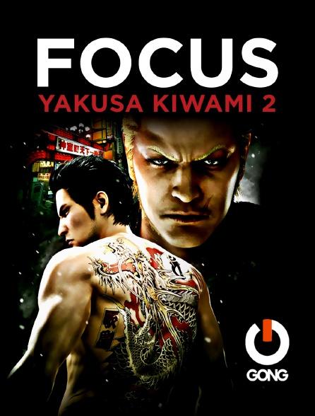 GONG - Focus Yakuza Kiwami 2