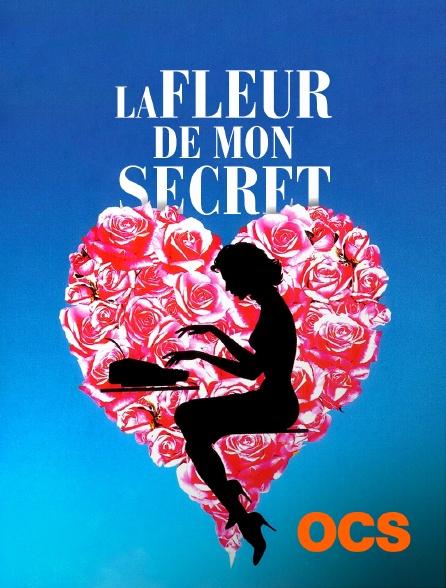 OCS - La Fleur de mon Secret