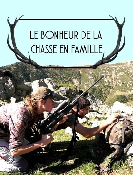 Le bonheur de la chasse en famille