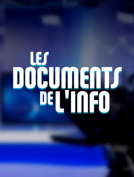 Les documents de l'info