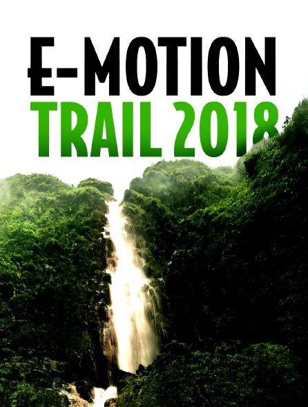 E-Motion Trail 2018