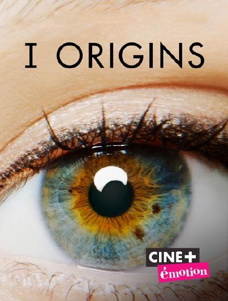 Ciné+ Emotion - I Origins