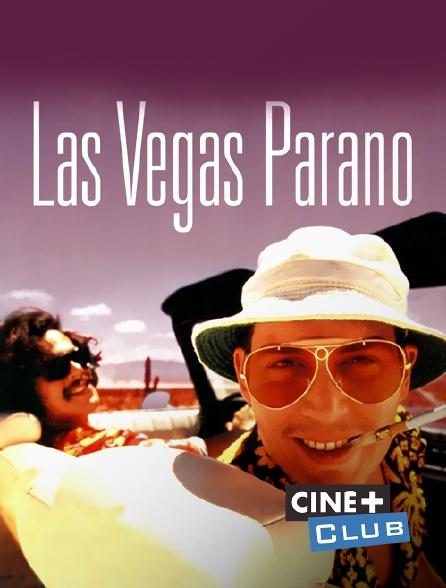 Ciné+ Club - Las Vegas Parano