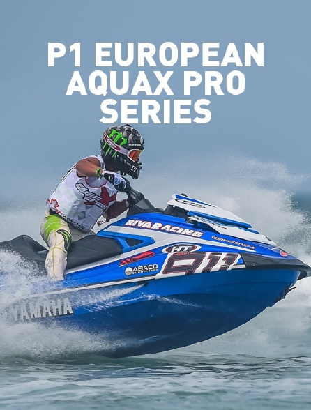 P1 European Aquax Pro Series