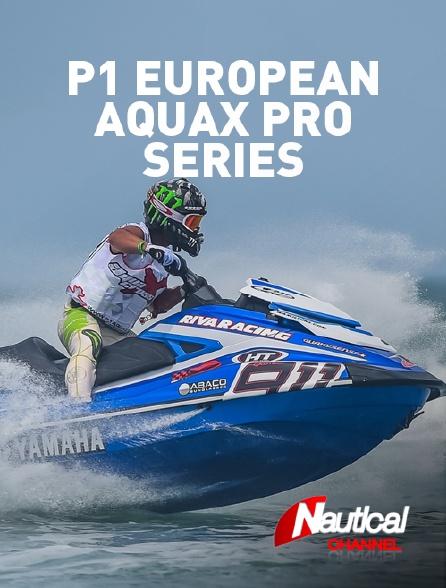 Nautical Channel - P1 European Aquax Pro Series