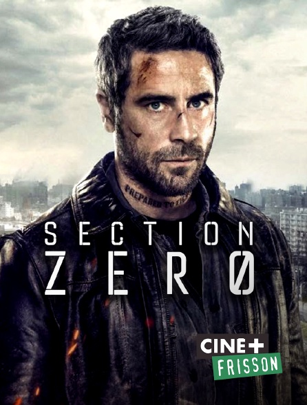 Ciné+ Frisson - Section Zéro