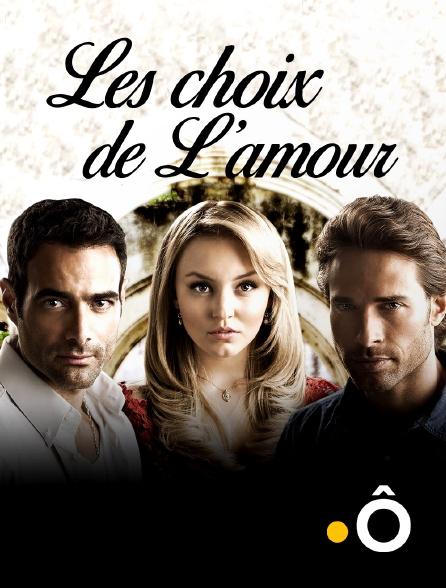 France Ô - Les choix de l'amour en replay