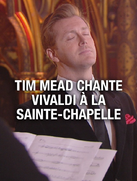 Tim Mead chante Vivaldi à la Sainte-Chapelle