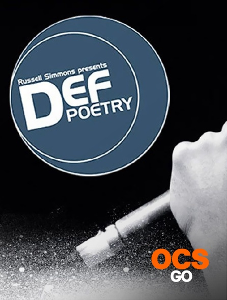OCS Go - Russell Simmons presents def poetry