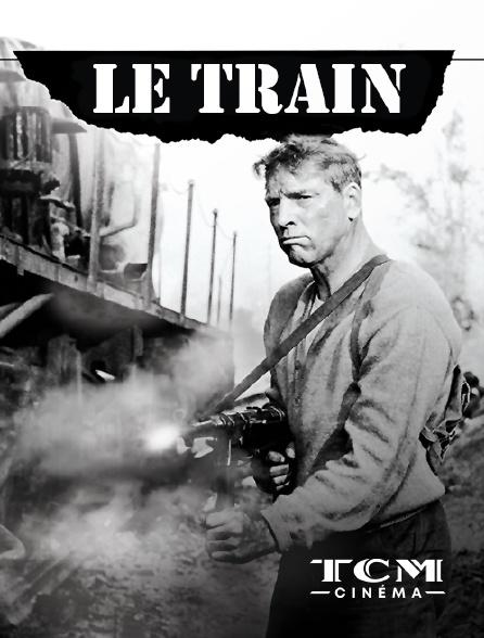 TCM Cinéma - Le train