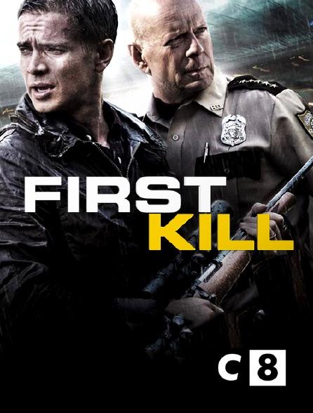 C8 - First Kill