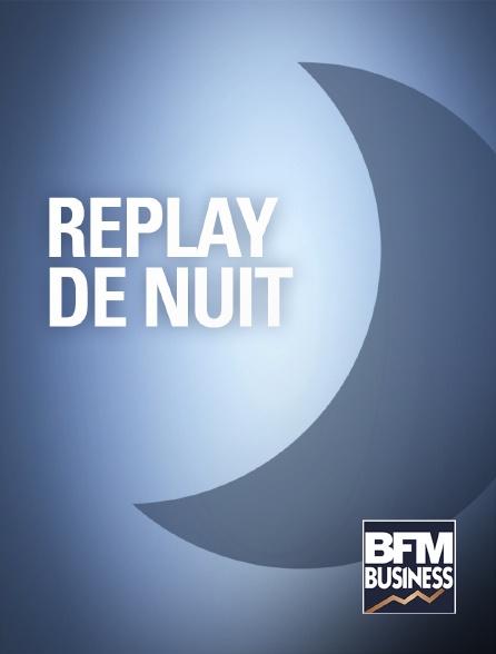 BFM Business - Programmes de la nuit